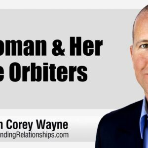 A Woman & Her Male Orbiters