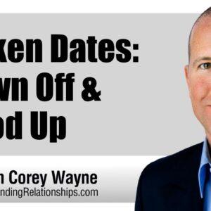 Broken Dates: Blown Off & Stood Up
