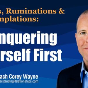 Conquering Yourself First