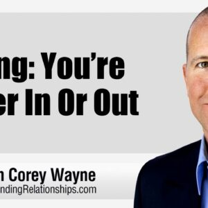 Dating: You're Either In Or Out