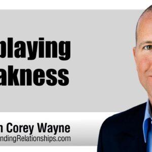 Displaying Weakness