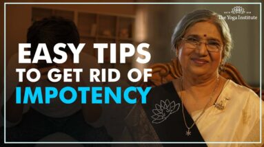 Do this to cure impotency | Dr. Hansaji Yogendra