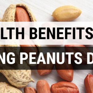 10 Amazing Health Benefits Of Eating Peanuts Daily | Why You Should Peanuts Daily!