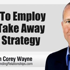 How To Employ The Take Away Date Strategy