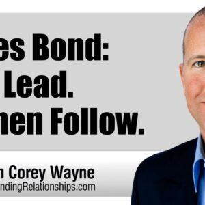 James Bond: Men Lead. Women Follow.