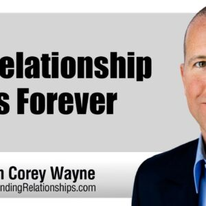 No Relationship Lasts Forever