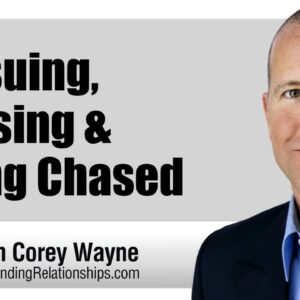 Pursuing, Chasing & Being Chased