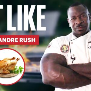 Everything Chef Andre Rush Eats to Maintain 24-Inch Arms | Eat Like a Celebrity | Men's Health