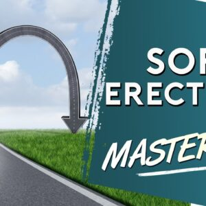 Soft Erections and What to Do about Them