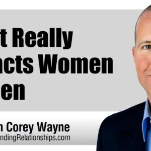 What Really Attracts Women To Men