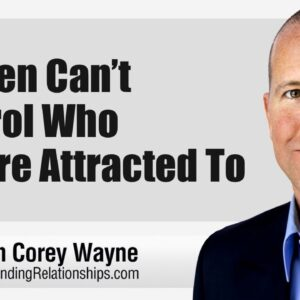 Women Can't Control Who They're Attracted To