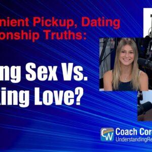 Having Sex Vs. Making Love?