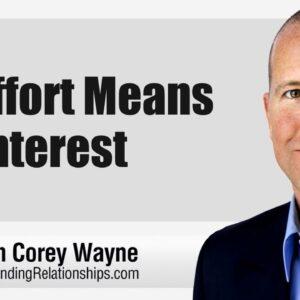 No Effort Means No Interest
