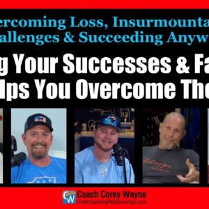 Owning Your Successes & Failures  Helps You Overcome Them