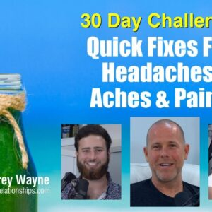 Quick Fixes For Headaches, Aches & Pains