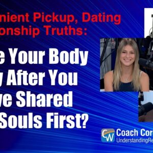 Share Your Body Only After You Have Shared Your Souls First?