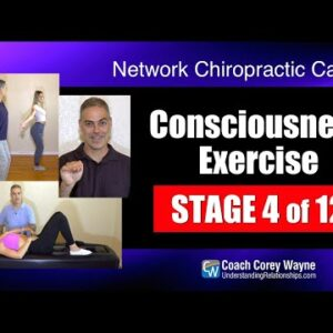 Consciousness Exercise Stage 4