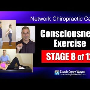 Consciousness Exercise Stage 8