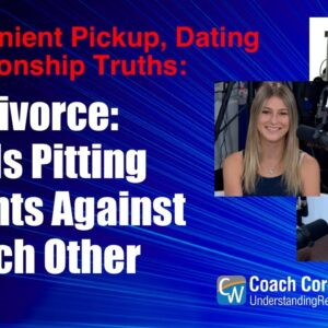 Divorce: Kids Pitting Parents Against Each Other