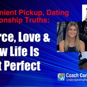 Divorce, Love & How Life Is Not Perfect