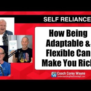How Being Adaptable & Flexible Can Make You Rich