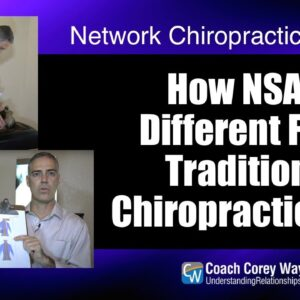 How NSA Is Different From Traditional Chiropractic Care