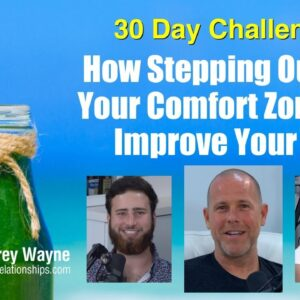 How Stepping Outside Your Comfort Zone Can Improve Your Life