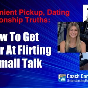 How To Get Better At Flirting & Small Talk