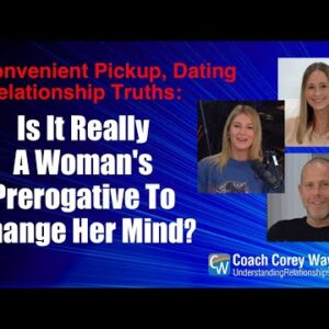 Is It Really A Woman's Prerogative To Change Her Mind?