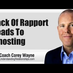 Lack Of Rapport Leads To Ghosting
