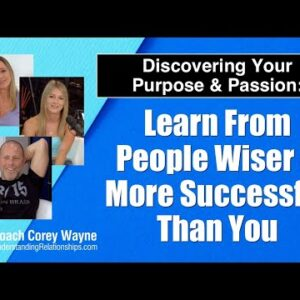 Learn From People Wiser & More Successful Than You