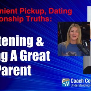 Listening & Being A Great Parent