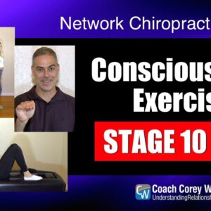 Consciousness Exercise Stage 10