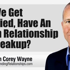 Do We Get Married, Have An Open Relationship or Breakup?