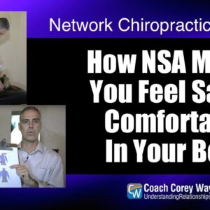 How NSA Makes You Feel Safe & Comfortable In Your Body