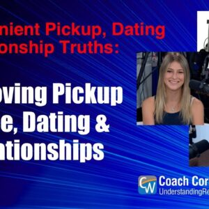 Improving Pickup Game, Dating & Relationships
