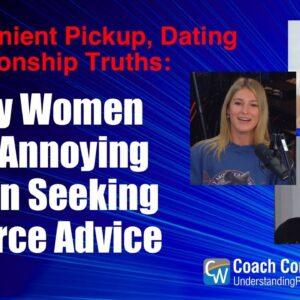 Why Women Are Annoying When Seeking Divorce Advice