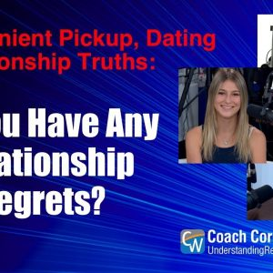 Do You Have Any Relationship Regrets?