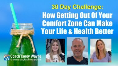 How Getting Out Of Your Comfort Zone Can Make Your Life & Health Better