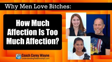 How Much Affection Is Too Much Affection?