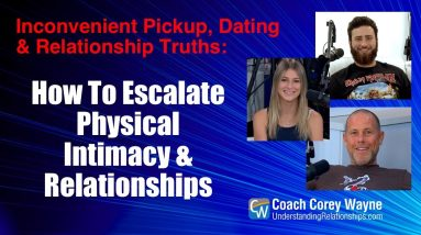 How To Escalate Physical Intimacy & Relationships