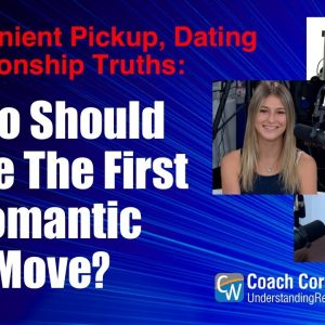 Who Should Make The First Romantic Move?