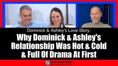 Why Dominick & Ashley's Relationship Was Hot & Cold & Full Of Drama At First